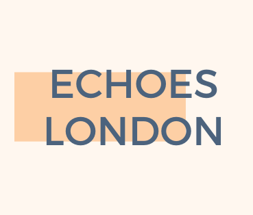 Echoes London